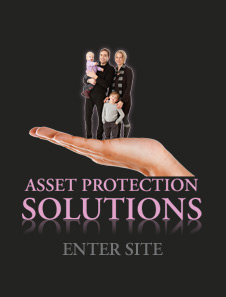 Click here to learn more about our Asset Protection Solutions